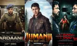 Rani Mukerji's Mardaani 2, Nick Jonas' Jumanji The Next Level, Emraan Hashmi's The Body