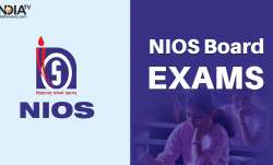 NIOS Class 10 exams cancelled, NIOS Class 12 exams cancelled, NIOS Board exams cancelled, NIOS exams