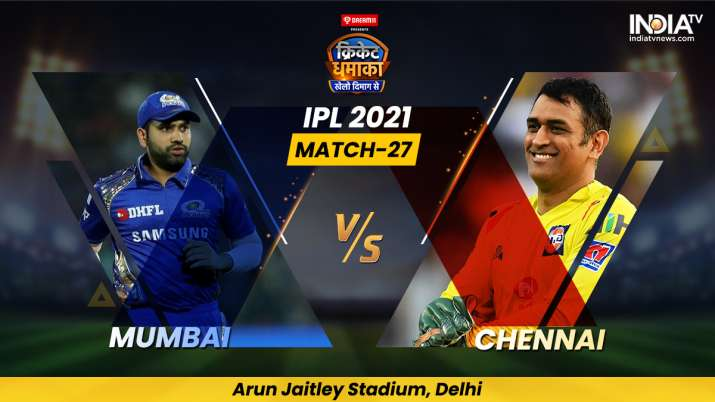 MI vs CSK IPL 2021: Find live updates from Mumbai Indians vs Chennai Super Kings IPL 2021 Match Live
